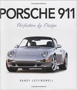 Porsche 911: Amazon.es: Randy Leffingwell, David Newhardt: Libros en idiomas extranjeros