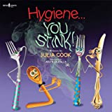Hygiene You Stink!, Julia Cook, 1934490628