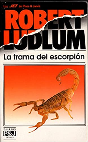 ede671c6b883 La trama del escorpión: Robert Ludlum: 9788401492235: Amazon.com: Books