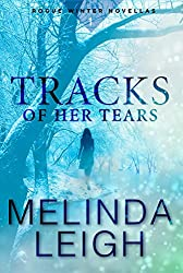 Tracks of Her Tears (Rogue Winter Novella Book 1)