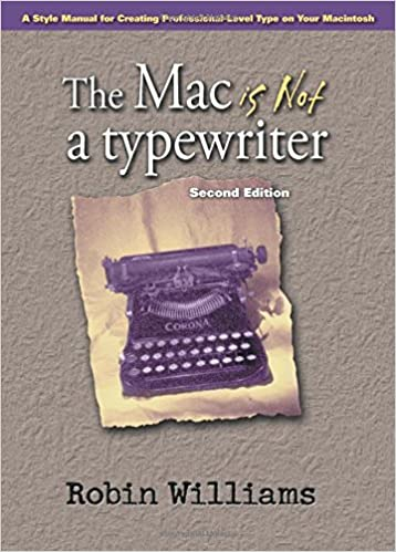 the mac is not a typewriter 2nd edition