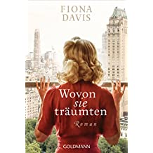 Wovon sie träumten: Roman (German Edition)