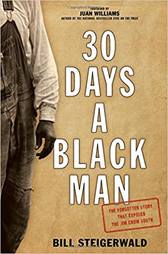 30 Days a Black Man: The Forgotten Story That Exposed the Jim Crow South