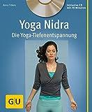 Yoga Nidra (mit CD): Die Yoga-Tiefenentspannung (GU Multimedia Körper, Geist & Seele)