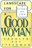 img - for Landscape for a Good Woman: A Story of Two Lives: 1st (First) Edition book / textbook / text book