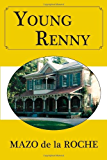 Young Renny (Whiteoaks of Jalna series Book 4)