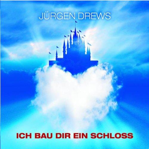 Ich Bau Dir Ein Schloss 2 Track Drews Jurgen Amazon De Musik