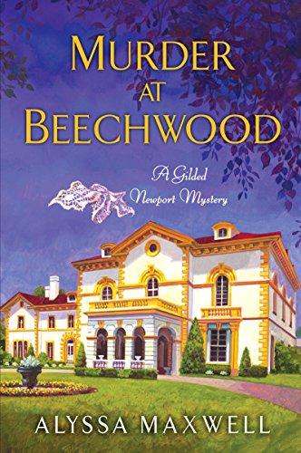 Murder at Beechwood (A Gilded Newport Mystery Book 3)