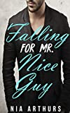 Falling For Mr. Nice Guy