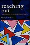 Reaching Out : The Psychology of Assertive Outreach, Cupitt, 0415454077