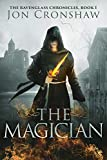 The Magician: Book 1 of the coming-of-age epic fantasy serial (The Ravenglass Chronicles)