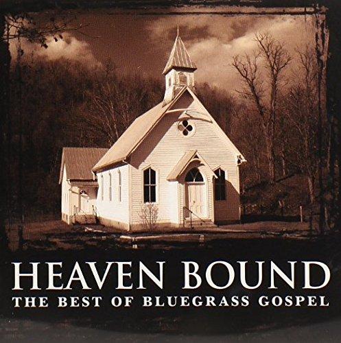 Heaven Bound: favorite The Best of Bluegrass CD unknown Gospel by overseas Double