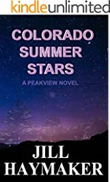 Colorado Summer Stars (Peakview Series Book 7)