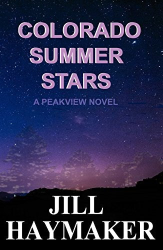 Scarecrow 3 Series - Colorado Summer Stars (Peakview Series Book 7)