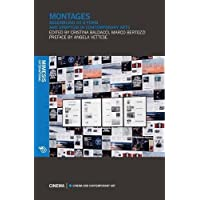 Montages: Assembling As a Form and Symptom in Contemporary Arts
