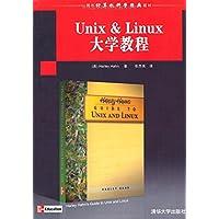国外计算机科学经典教材•Unix & Linux大学教程