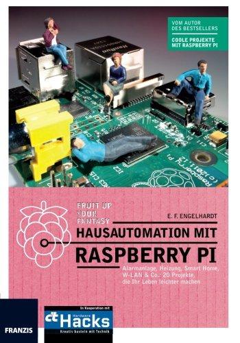 Hausautomation Mit Raspberry Pi: Amazon.de: E. F. Engelhardt: Bücher