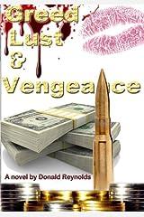 Greed, Lust & Vengeance Paperback