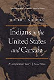 Indians in the United States and Canada: A Comparative History, Second Edition