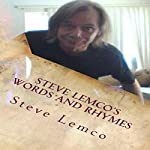 Steve Lemco's Words and Rhymes | Steve Lemco