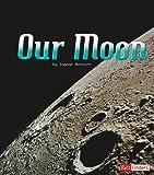Our Moon, Joanne Mattern, 1429653949