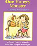 img - for One Hungry Monster: A Counting Book in Rhyme by Susan Heyboer O'Keefe (1992-04-01) book / textbook / text book
