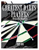 Greatest Darts Players to Ever Compete: Top 100, Alex Trost and Vadim Kravetsky, 1492101478