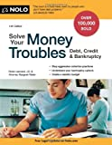 Solve Your Money Troubles, J.D., Robin Leonard and Attorney   Attorney   Attorney   Attorney Attorney Attorney     Attorney At, Margaret Reiter, 1413318096
