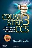 Crush Step 3 CCS: The Ultimate USMLE Step 3 CCS Review, 1e
