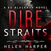 Dire Straits: Bo Blackman, Book 1 | Helen Harper