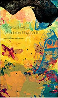 //IBOOK\\ A Skeleton Plays Violin: Book Three Of Our Trakl (The German List). modes utiliza shipped quale acero 51dS8x4J7QL._SY344_BO1,204,203,200_