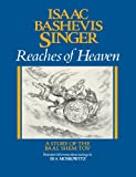 img - for Reaches of Heaven: A Story of the Baal Shem Tov book / textbook / text book