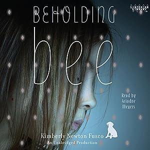 Beholding Bee Audiobook