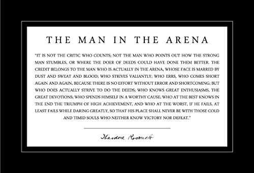 - Man in the Arena Poster 13x19 Theodore Teddy Roosevelt Quote With Black Border