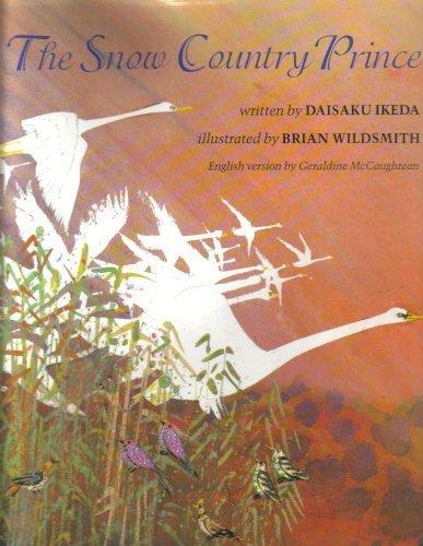The Snow Country Prince, Daisaku Ikeda