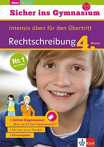 klett-sicher-ins-gymnasium-rechtschreibung-4-klasse-intensiv-ben-fr-den-bertritt-deutsch