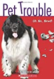 Oh No, Newf! (Pet Trouble #5)