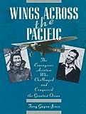 Wings Across the Pacific, Terry Gwynn-Jones, 0887407439