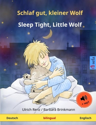 Schlaf gut, kleiner Wolf  Sleep Tight, Little Wolf. Zweisprachiges Kinderbuch (Deutsch  Englisch) (German Edition)