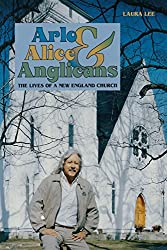 Arlo, Alice, and Anglicans