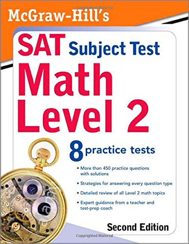 McGraw-Hill's SAT Subject Test: Math Level 2, Second Edition -  John Diehl, 2nd Edition, Paperback