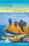 img - for Fishing Key West and the Lower Keys book / textbook / text book