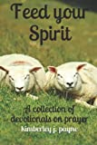 Feed Your Spirit, Kimberley Payne, 1497389488