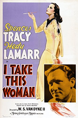 Posterazzi I Take This Woman Us Hedy Lamarr Spencer Tracy 1940 Movie Masterprint Poster Print (24 x 36)