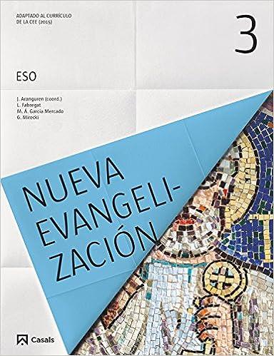 Nueva Evangelización 3 ESO (2015) - 9788421857618: Amazon.es: VV.AA.: Libros