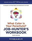 img - for What Color Is Your Parachute? Job-Hunter's Workbook, Fourth Edition 4 Csm Rev edition by Bolles, Richard N. (2012) Paperback book / textbook / text book