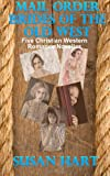 Mail Order Brides of the Old West, Susan Hart, 1496130510