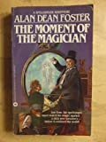 The Moment of the Magician, Alan Dean Foster, 0446323268