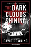 img - for The Dark Clouds Shining (A Jack McColl Novel) book / textbook / text book