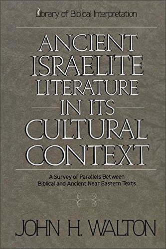 Ancient Israelite Literature in its Cultural Context